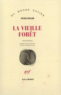 Peter Taylor - La vieille forêt.