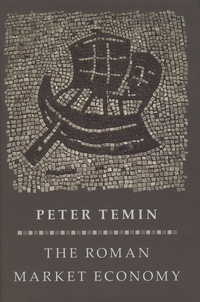 Peter Temin - The Roman Market Economy.