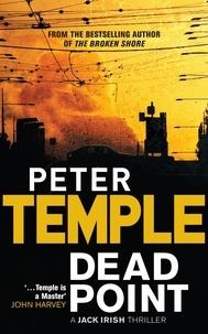 Peter Temple - Dead Point - A Jack Irish Thriller.