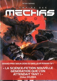 Peter Tieryas - L'empire des Mechas.