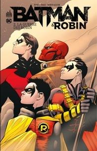Peter Tomasi et Patrick Gleason - Batman & Robin - Tome 2 - La guerre des Robin.