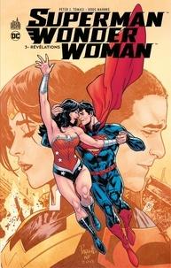 Peter Tomasi et Doug Manhke - Superman / Wonder Woman - Tome 3 - Révélations.