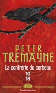 La confrérie du corbeau - Peter Tremayne   Showmesound.org