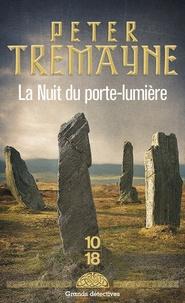 Téléchargez des livres gratuitement en pdf La nuit du Porte-lumière RTF PDB MOBI 9782264074256 (Litterature Francaise) par Peter Tremayne