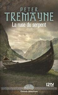 Peter Tremayne - La ruse du serpent.