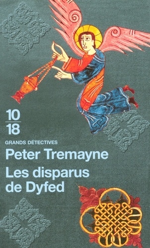 Peter Tremayne - Les disparus de Dyfed.