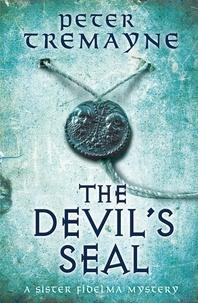 Peter Tremayne - The Devil's Seal.