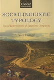 Peter Trudgill - Sociolinguistic Typology - Social Determinants of Linguistic Complexity.