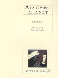 Peter Turrini - A la tombée de la nuit.