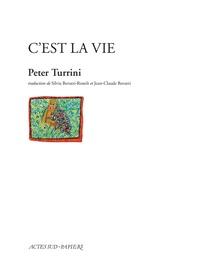 Peter Turrini - C'est la vie.