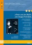 »Peter und der Wolf« von Sergej Prokofjew - Ideen und Kopiervorlagen zum Einsatz des Bilderbuchs in der Grundschule.