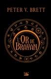 Peter-V Brett - L'Or de Brayan.