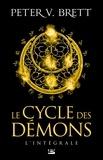 Peter V. Brett - Le Cycle des démons - L'Intégrale.