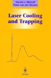 Peter van der Straten et Harold-J Metcalf - Laser cooling and trappin.