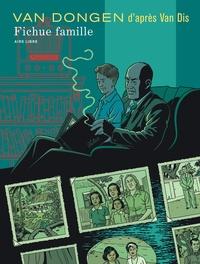 Peter Van Dongen - Fichue famille.