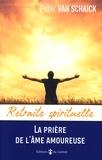 Peter van Schaick - La prière de l'âme amoureuse.