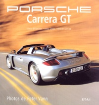 Peter Vann et Elmar Brümmer - Porsche Carrera GT.