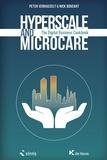 Peter Verhasselt et Nick Boucart - Hyperscale and Microcare - The Digital Business Cookbook.