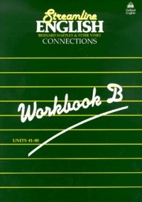 Accentsonline.fr Streamline English Connections. - Workbook B, Units 41-80 Image