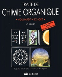 Peter Vollhardt et Neil Schore - Traité de chimie organique.