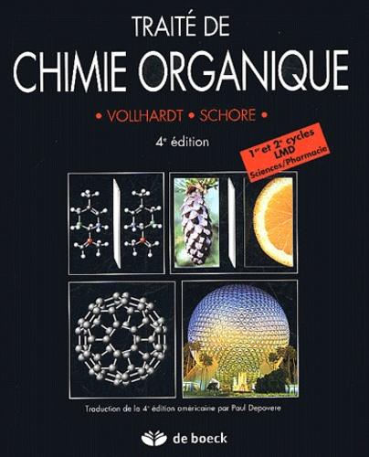 Peter Vollhardt et Neil Schore - Traité de chimie organique.
