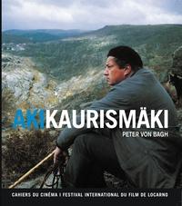 Peter von Bagh - Aki Kaurismäki.