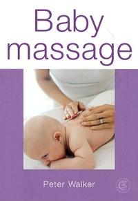 Peter Walker - Baby massage.