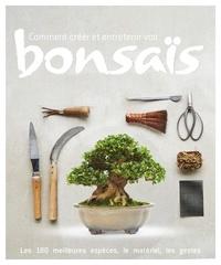 Comment créer et entretenir vos bonsaïs - Peter Warren |