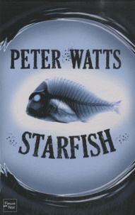 Peter Watts - Starfish.