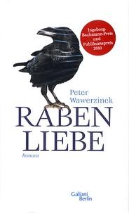 Peter Wawerzinek - Rabenliebe.