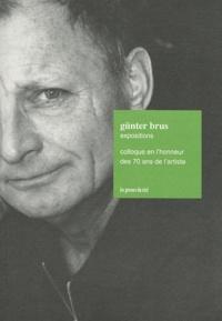 Peter Weibel - Günter Brus Expositions - Colloque en l'honneur des 70 ans de l'artiste. 1 CD audio