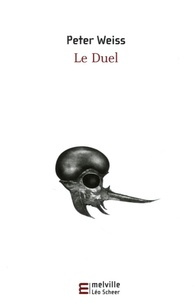 Peter Weiss - Le Duel.