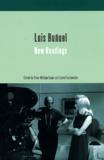 Peter-William Evans et Isabel Santaolalla - Luis Bunuel New Readings.