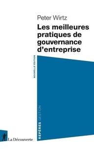 Peter Wirtz - Les meilleures pratiques de gouvernance d'entreprise.