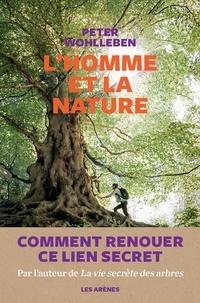 Peter Wohlleben - L'Homme et la nature.