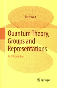 Peter Woit - Quantum Theory, Groups and Representations - An Introduction.
