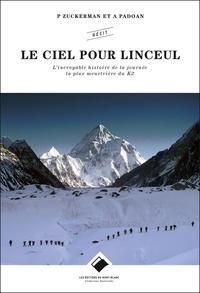 Le ciel pour linceul - Lincroyable histoire de la journée la plus meurtrière du K2.pdf