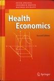 Peter Zweifel et Friedrich Breyer - Health Economics.