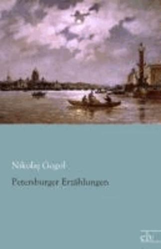 Petersburger Erzählungen.