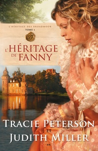Peterson - L'héritage de Fanny - l'héritage des Broadmoor tome 1.