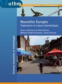 Petia Koleva et Nathalie Rodet-Kroichvili - Nouvelles Europes - Trajectoires et enjeux économiques.