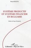 Petia Koleva - Système productif et système financier en Bulgarie - 1990-2003.