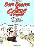 Pétillon - Bons baisers de Corse et d'ailleurs.