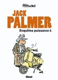 Pétillon - Jack Palmer  : Enquêtes puissance 4 - Les disparus d'Apostrophe ; Le chanteur de Mexico ; Le prince de la BD ; Le pékinois.