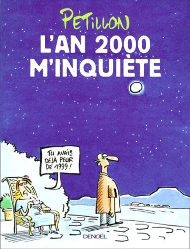 Pétillon - L'an 2000 m'inquiète.