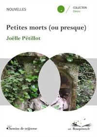 Petillot - Petites morts (ou presque).