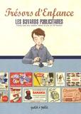 Petit à Petit - Les buvards publicitaires - Avec cotations lettrées de près de 700 buvards.
