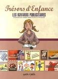 Petit à petit - Les buvards publicitaires - Avec cotations lettrés de près de 700 buvards.