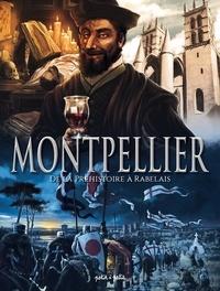 Petit à Petit - Montpellier - De la préhistoire à Rabelais.