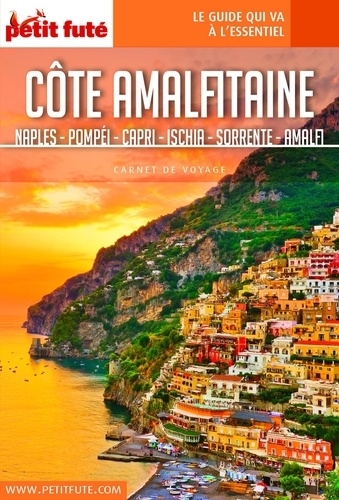Côte amalfitaine. Naples, Pompéi, Capri, Ischia, Sorrente, Amalfi  Edition 2019